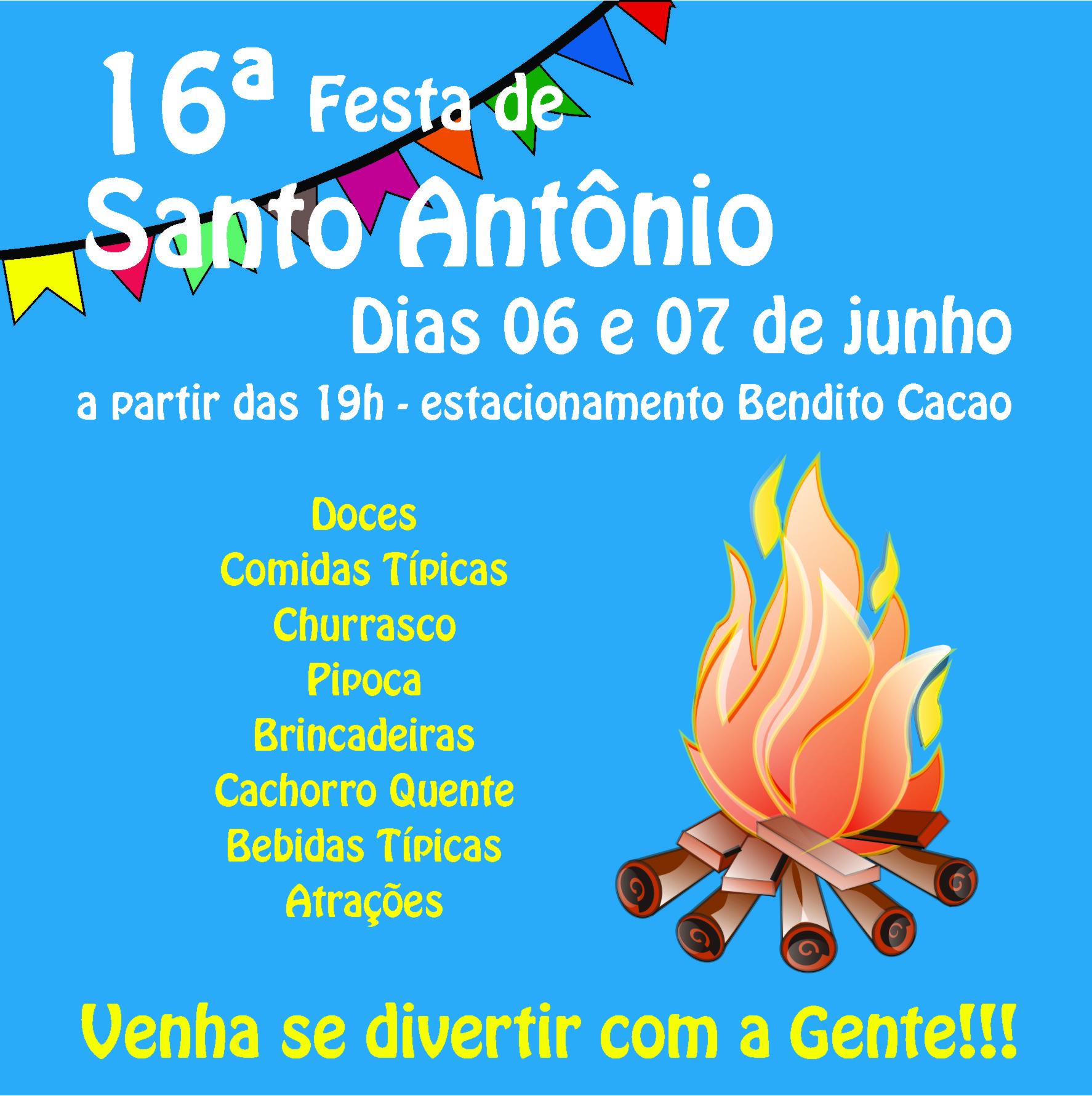 ... tudo que uma boa Festa de Santo Antônio deve ter 06a8cdf2db2